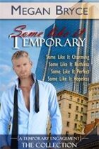 Some Like It Temporary - The Collection Box Set (A Temporary Engagement)