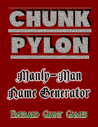 Chunk Pylon Manly-Man Name Generator (Android apk)