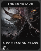 The Minotaur - Dungeon World Companion Class