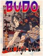 BUDO: Hard Style Wushu