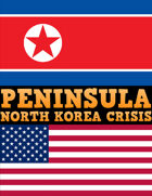 Peninsula: North Korea Crisis