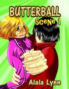 Butterball Scene 1
