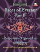Races of Evernor (Part II)