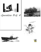 Operation B.G. 4