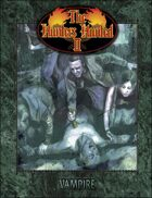Vampire: La Mascarade - V20 - Hunters Hunted II
