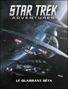 Star Trek Adventures - Le Quadrant Bêta