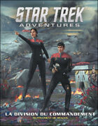Star Trek Adventures - La Division du Commandement