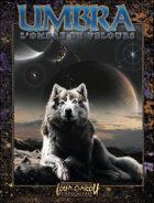 Loup-Garou: L'Apocalypse - W20 - Umbra, l'ombre de velours