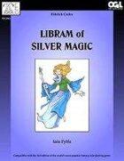 Eldritch Codex: Libram of Silver Magic