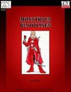 Monstrous Bloodlines