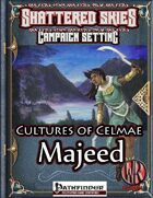 Cultures of Celmae: Majeed