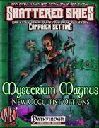 Mysterium Magnus: New Occultist Options