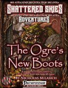 """ The Ogre's New Boots"""