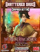 Wonderworker Hybrid Class