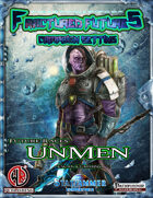 Future Races: Unmen