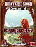 Omnilibertas: The City of Freedom