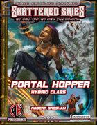 Portal Hopper Hybrid Class