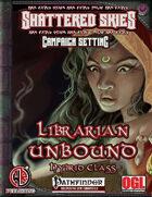Librarian Unbound Hybrid Class