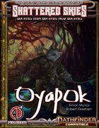 Cultures of Celmae: Oyapok 2e