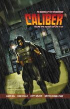 Caliber Volume One:  Eighteen And Life To Go
