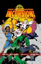 Incursion Part One (Issues 1-3)