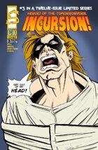 Incursion #3