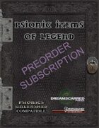 Psionic Items of Legend Subscription