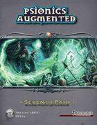Psionics Augmented: Seventh Path