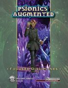 Psionics Augmented: Focused Disciplines