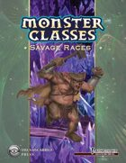 Monster Classes: Savage Races I
