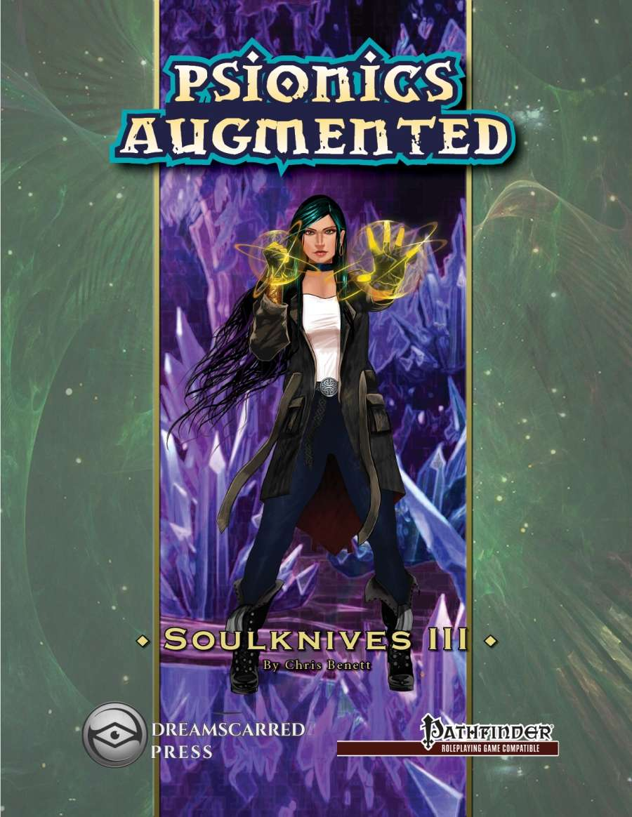 Psionics Augmented: Soulknives III - Dreamscarred Press | Pathfinder |  Dungeon Masters Guild