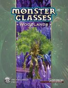 Monster Classes: Woodlands