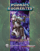 Psionics Augmented: Psychic Warrior