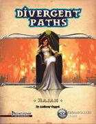 Divergent Paths: Rajah