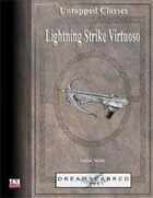 Untapped Classes: Lightning Strike Virtuoso