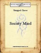 Untapped Classes: Society Mind