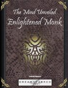 The Mind Unveiled: Enlightened Monk