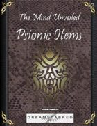 The Mind Unveiled: Psionic items