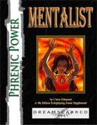 Phrenic Power: Mentalist