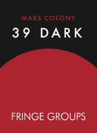 Mars Colony: 39 Dark Fringe Group Cards