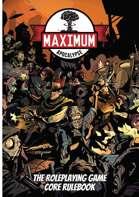 Maximum Apocalypse RPG Core Rulebook
