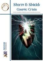Storm & Shield 4: Cosmic Crisis