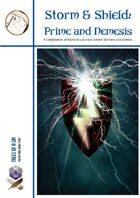 Storm & Shield 1: Prime and Nemesis.