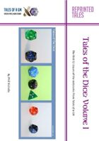 Tales of the Dice, Volume I