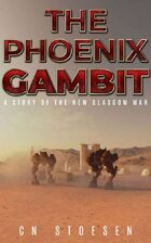 The Phoenix Gambit