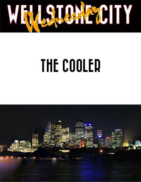 Wellstone City Wednesday - The Cooler