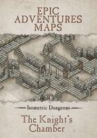 Isometric Dungeons : The Knight's Chamber
