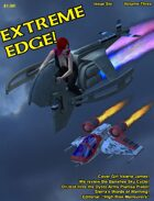 Extreme Edge Volume Three, Issue Six
