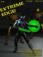 Extreme Edge Volume Three, Issue Eight