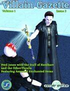 Villain Gazette, Volume 1, Issue 3